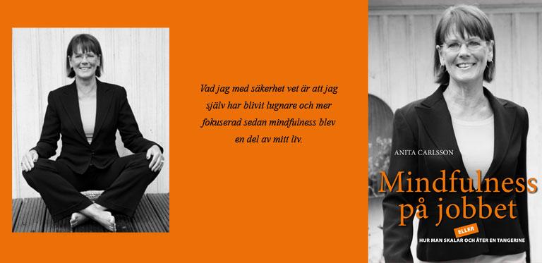 Mindfulness på jobbet - eller hur du skalar och äter en tangerine  - bok av Anita Carlsson